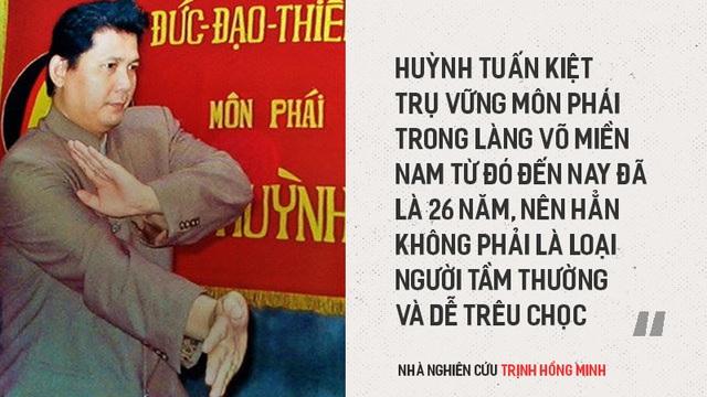 """""""Huỳnh Tuấn Kiệt không phải là người tầm thường và dễ trêu chọc"""""""