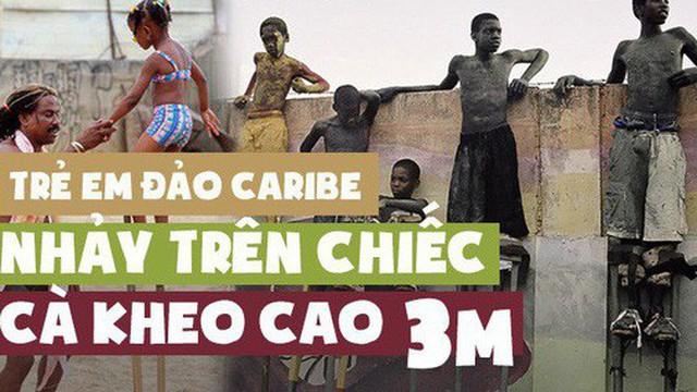Trẻ em Trinidad & Tobago thi nhau nhảy múa trên chiếc cà kheo cao 3m