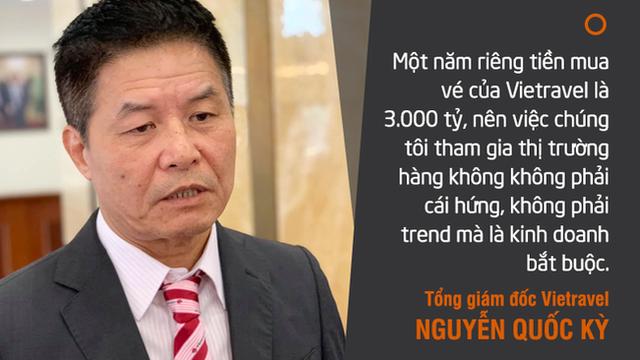 Tổng giám đốc Vietravel: Mỗi năm chúng tôi chi 3.000 tỷ tiền mua vé, việc tham gia hàng không là nhiệm vụ tự thân chứ không phải bắt theo trend