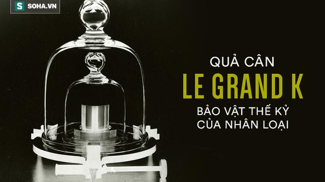 Báu vật ở Pháp: Vì sao quả cân 1kg làm từ kim loại siêu hiếm được cất giữ rất cẩn thận?