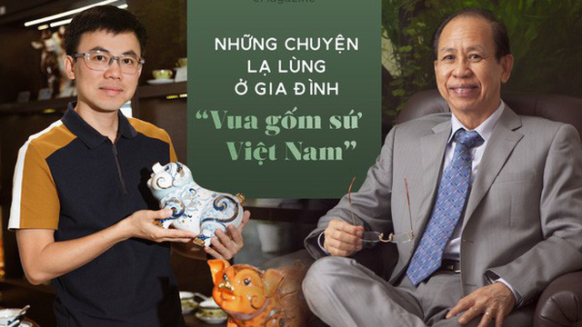 """Những chuyện lạ lùng ở gia đình """"Vua gốm sứ Việt Nam"""""""