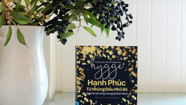 Hygge - Tại sao niềm vui gây nghiện, còn hạnh phúc thì không và điều gì là quan trọng?