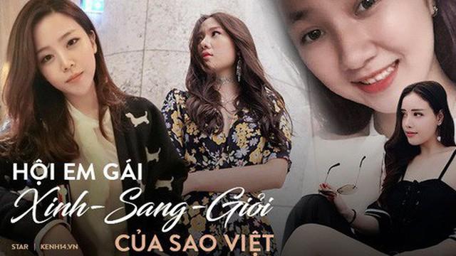 Em gái của 4 sao Việt đình đám: Toàn xinh như idol, sang chảnh khó ai bằng, không gia nhập showbiz quá phí!
