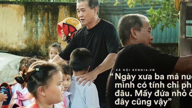 """Ông bụt ở Sài Gòn tặng hơn 100 tỷ cho trẻ mồ côi: """"Nếu đã gọi mấy đứa nhỏ là con thì tiền bạc đừng để trong đầu"""""""