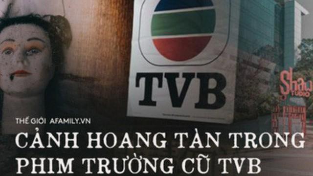 Phim trường cũ TVB bị bỏ hoang: Ngoài ký ức thời hoàng kim còn sót lại là lời đồn về câu chuyện kinh dị cùng cảnh hoang tàn ghê rợn