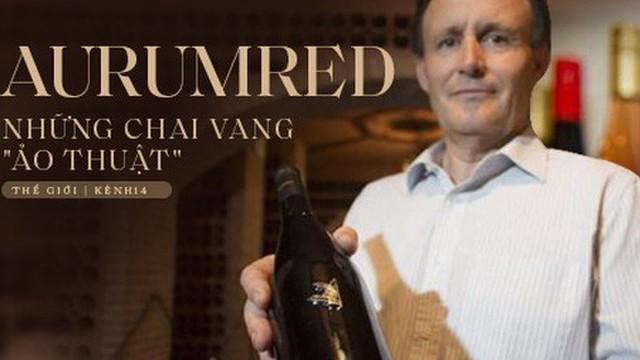 Câu chuyện về những chai rượu vang 'ảo thuật' nhất hành tinh: Đổi vị liên tục và có giá hơn nửa tỉ mỗi chai