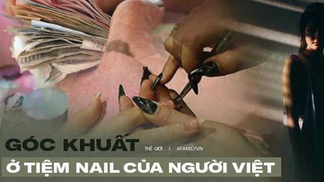 """Góc khuất bên trong các tiệm nail giúp người Việt nhập cư """"đổi đời"""": Bị vắt kiệt sức lao động, không thể cầu cứu ai cùng các hoạt động tội phạm trá hình khác"""