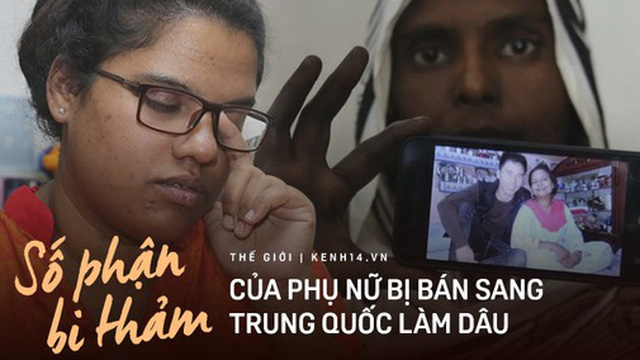 """Cái chết của cô dâu Pakistan: Vạch trần tội ác cùng cực mà họ phải chịu đựng khi bị gia đình bán sang Trung Quốc để làm nô lệ """"đội lốt"""" vợ"""