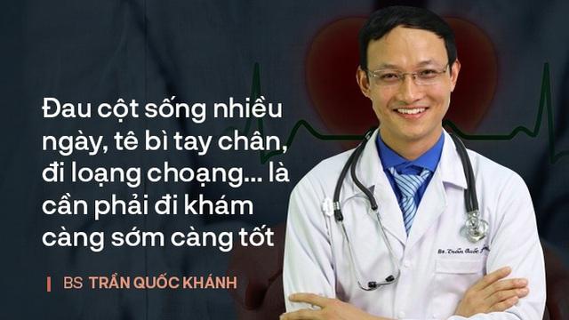 BS Trần Quốc Khánh: Những dấu hiệu bệnh lý cột sống nguy hiểm, cần phải đi khám sớm