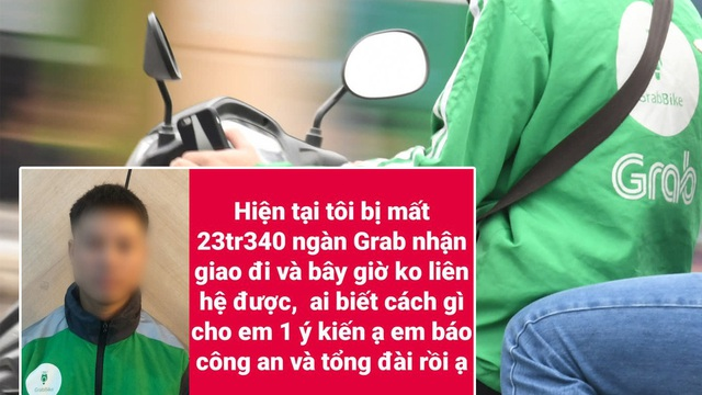 Đặt GrabBike để ship số tiền hơn 23 triệu đồng, nữ khách hàng sợ hãi tột độ khi bị tài xế ôm tiền rồi mất luôn liên lạc