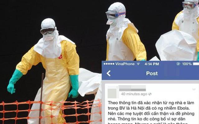 Vụ tung tin Ebola ở VN: Có bao nhiêu đối tượng bị triệu tập?