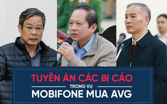 Tuyên án vụ MobiFone mua AVG: Ông Nguyễn Bắc Son bị tuyên án chung thân, Trương Minh Tuấn 14 năm tù