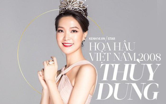 Hoa hậu Việt Nam 2008 - Thùy Dung: Chiếc vương miện năm 18 tuổi không đổi được 10 năm lạc lõng giữa showbiz