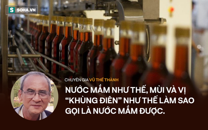 Chuyên gia Vũ Thế Thành 'đọc vị' thực chất của nước mắm soda công nghiệp: Đừng nhân danh cái này loại trừ...